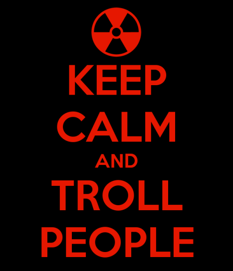 keep-calm-and-troll-people-9