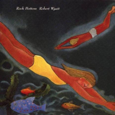 RobertWyatt-RockBottom