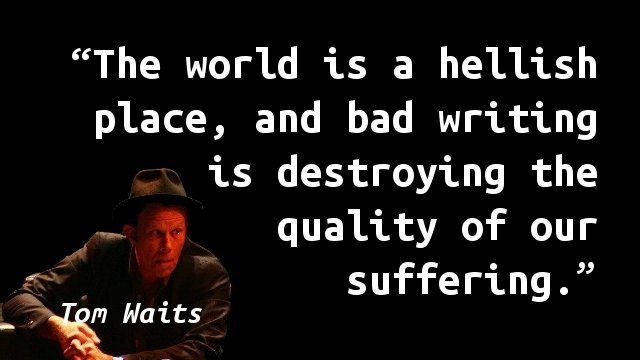 tom-waits-bad-writing
